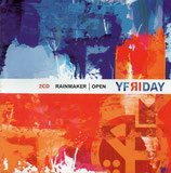Yfriday - Rainmaker / Open 2-CD