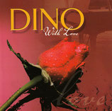 Dino - With Love