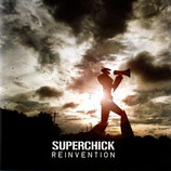 SUPERCHICK - Reinvention