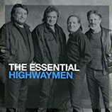 THE HIGHWAYMEN - Essential Highwaymen