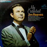 Jim Reeves - My Cathedral