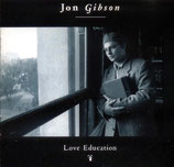 Jon Gibson - Love Education