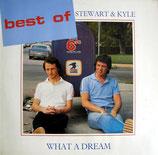 Stewart & Kyle - What A Dream (Best of Stewart & Kyle)