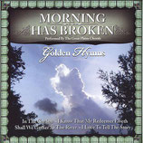 GOLDEN HYMNS performed by The Great Plains Chorale : Morning Has Broken