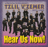 Tzlil V'zemer Boys Choir - Hear Us Now