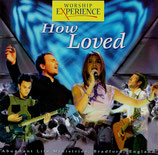 WORSHIP EXPERIENCE : How Loved - Abundant Life Ministries Bradford England (Kingsway Music)