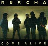 RUSCHA - Come Alive