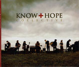 KNOW HOPE : Collective