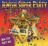 JEWISH SUPER PARTY - 21 Great Hits Non-Stop Party Mix