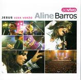 Aline Barros - Jesus Vida Verao