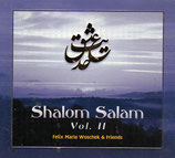 Felix Maria Woschek & Friends - Shalom Salam (Healing Mantras)