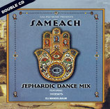Gal Paz Music presents SAMEACH - Sephardic Dance Mix (Double-CD)