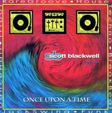 Scott Blackwell - Once Upon A Time