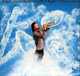 Fletch Wiley - Lift High The Lord