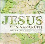 Katharina Roth & Band - Jesus von Nazareth