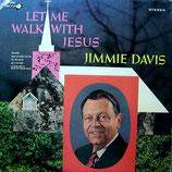 Jimmie Davis - Let Me Walk With Jesus