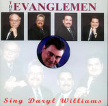 Evanglemen - Sing Daryl Williams CD -