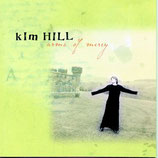 Kim Hill - Arms Of Mercy