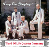 Wort des Lebens Quartett - Keep On Singing!