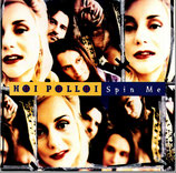 Hoi Polloi - Spin Me