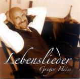 Gregor Heiss - Lebenslieder