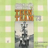 Teen Team - Jugend für Christus Teen Team '73