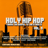 Holy Hip Hop Vol.9 - Taking The Gospel To The Streets