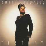Dottie Peoples - Testify