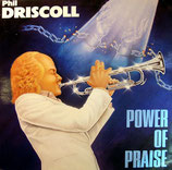 Phil Driscoll - Power of Praise