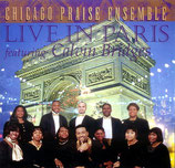 Chicago Praise Ensemble feat.Calvin Bridges - Live In Paris