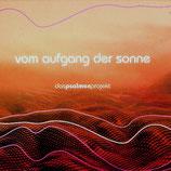 Das Psalmen Projekt - Vom Aufgang der Sonne (Jürgen Werth,Ulrich Parzany,Florian Sitzmann,Xavier Naidoo,u.a.)