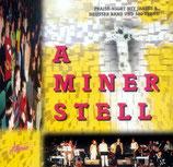 Heusser Band - A Miner Stell