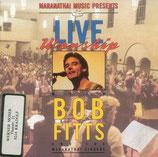 Bob Fitts - Live Worship