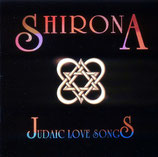 Shirona - Judaic Love Songs