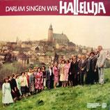 Darum singen wir Halleluja