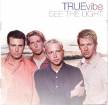 TRUE VIBE - See The Light
