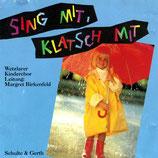 Wetzlarer Kinderchor - Sing mit, klatsch mit