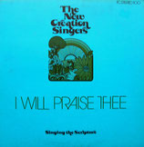 New Creation Singers - I Will Praise Thee