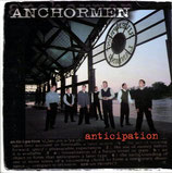 Anchormen - Anticipation