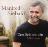 Manfred Siebald - Gott lädt uns ein