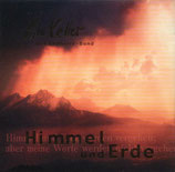 Lilo Keller & Reithalle-Band & Don Potter & Morningstar-Band - Himmel und Erde