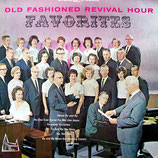 Old Fashioned Revival Hour Choir - Favorites