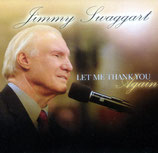 Jimmy Swaggart - Let Me Thank You Again