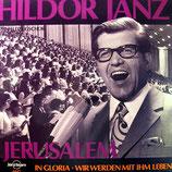 Hildor Janz mit Feldzugschor - Jerusalem
