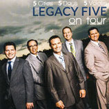 Legacy Five - On Tour