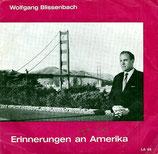 Wolfgang Blissenbach - Erinnerungen in Amerika