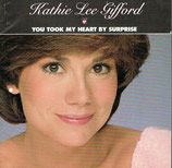 Kathie Lee Gifford - You Took My Heart By Suprise