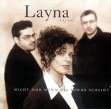 Layna - Nicht nur wenn die Sonne scheint