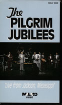 The PILGRIM JUBILEES Live from Jackson, Mississippi VHS NTSC Video