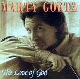 Marty Goetz - The Love Of God